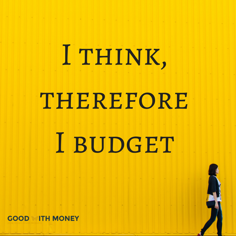 I think, therefore I budget